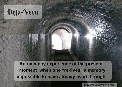 "deja-vecu, an uncanny experience of the present moment when one ""re-lives"" a memory impossible to have already lived through"