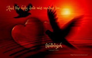 holy-dove-moving-too-hallelujah-leonard-cohen